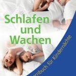 Liebevoll leben und lernen - Bild vom Buch: Schlafen und Wachen - Autor: William Sears - Verlag: La Leche League Schweiz *