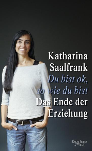 Liebevoll leben und lernen - junge Menschen - Kinder - Bild vom Buch: Du bist ok so wie du bist - Autor: Katharina Saalfrank - kiwi-Verlag