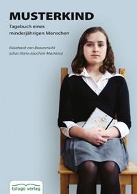 Liebevoll leben und lernen - Bild vom Buch: Musterkind- Autor: E. von Braunmühl - Verlag: Tologo Verlag *