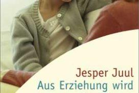 Liebevoll leben und lernen - Bild vom Buch: Aus Erziehung wird Beziehung - Autor: Jesper Juul - Verlag: Herder Verlag *