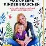 Liebevoll leben und lernen - junge Menschen - Kinder - Bild vom Buch: Was unsere Kinder brauchen - Autor: Katharina Saalfrank - GRÄFE UND UNZER Verlag *